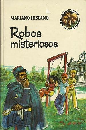 ROBOS MISTERIOSOS: Hispano,Mariano