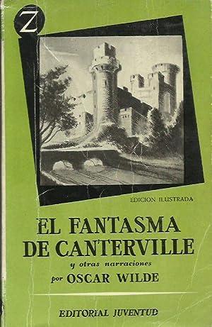 EL FANTASMA DE CANTERVILLE y otras narraciones: Wilde,Oscar