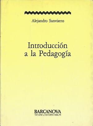 INTRODUCCIÓN A LA PEDAGOGÍA: Sanvisens,Alejandro