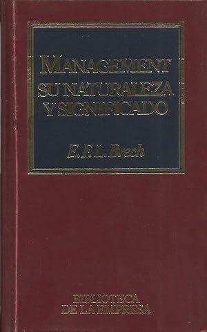 MANAGEMENT SU NATURALEZA Y SIGNIFICADO: Brech,E.F.L.