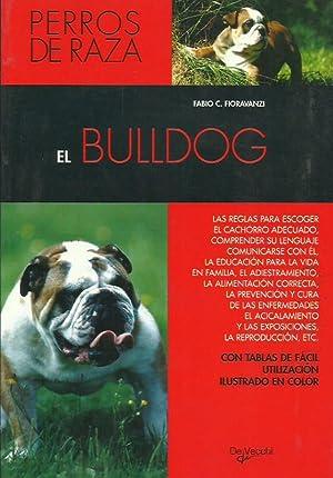EL BULLDOG: Fioravanzi,Fabio C.