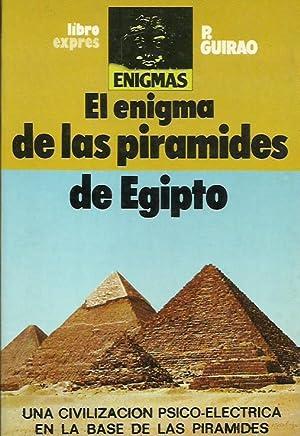EL ENIGMA DE LAS PIRÁMIDES DE EGIPTO: Guirao,P.