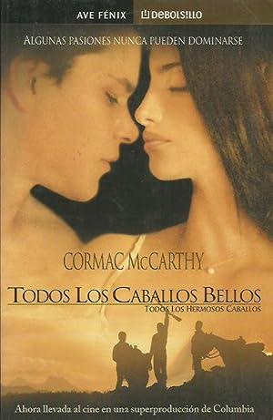TODOS LOS CABALLOS BELLOS: McCarthy,Cormac
