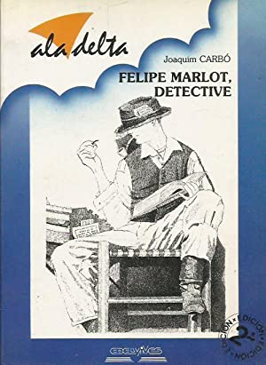 FELIPE MARLOT DETECTIVE: Carbó,Joaquim