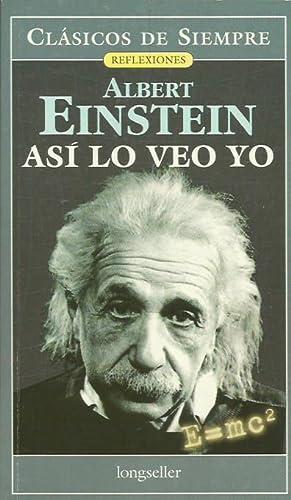 ASÍ LO VEO YO: Einstein,Albert