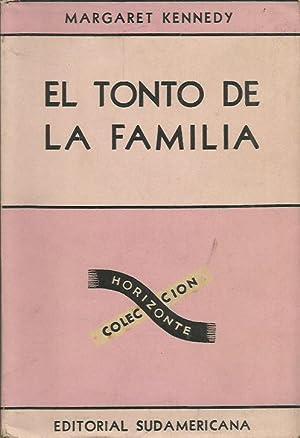 EL TONTO DE LA FAMILIA: Kennedy,Margaret