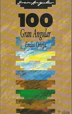 100 GRAN ANGULAR: Ortega,Emilio