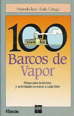 100 BARCOS DE VAPOR: Terzi,Marinella/Ortega,Emilio