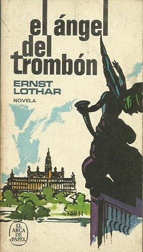 EL ÁNGEL DEL TROMBÓN: Lothar,Ernst