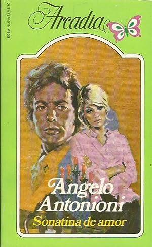 SONATINA DE AMOR: Antonioni,Angelo