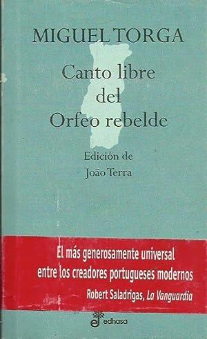 CANTO LIBRE DEL ORFEO REBELDE: Torga,Miguel
