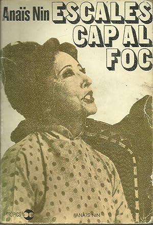 ESCALES CAP AL FOC: Nin,Anaïs