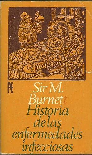 HISTORIA DE LAS ENFERMEDADES INFECCIOSAS: Burnet,Sir M.