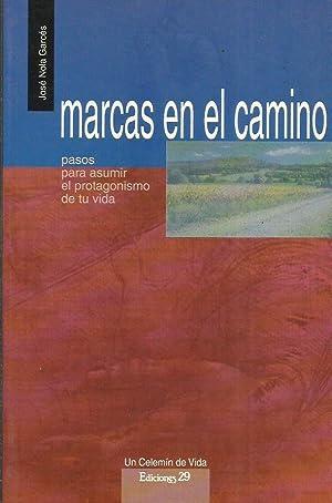 MARCAS EN EL CAMINO Pasos para asumir: Nola Garcés,José