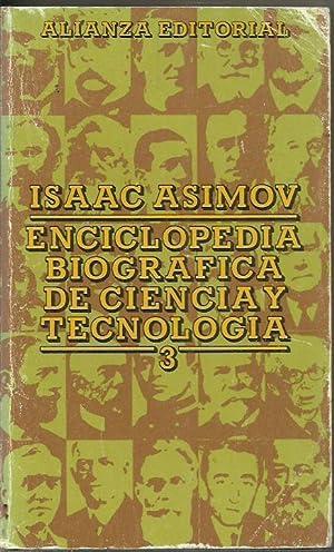 ENCICLOPEDIA BIOGRÁFICA DE CIENCIA Y TECNOLOGÍA 3: Asimov,Isaac