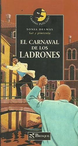 EL CARNAVAL DE LOS LADRONES: Delmas,Sonia