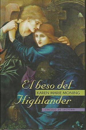 EL BESO DEL HIGHLANDER: Moning, Karen Marie
