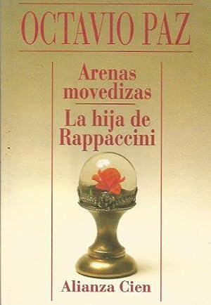 ARENAS MOVEDIZAS/LA HIJA DE RAPPACCINI: Paz,Octavio