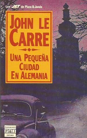 UNA PEQUEÑA CIUDAD EN ALEMANIA: Le Carré,John