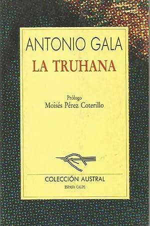 LA TRUHANA: Gala,Antonio
