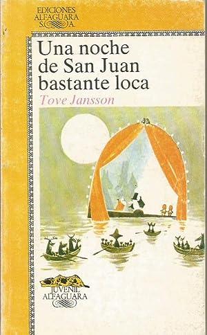 UNA NOCHE DE SAN JUAN BASTANTE LOCA: Jansson,Tove