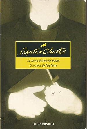 LA SEÑORA MCGINTY HA MUERTO/EL MISTERIO DE PALE HORSE: Christie,Agatha