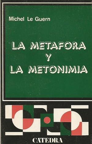 LA METÁFORA Y LA METONIMIA: Le Guern,Michel