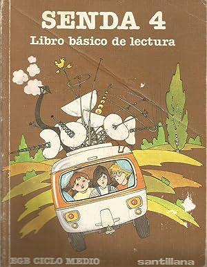 SENDA 4 Libro básico de lectura: Varios autores