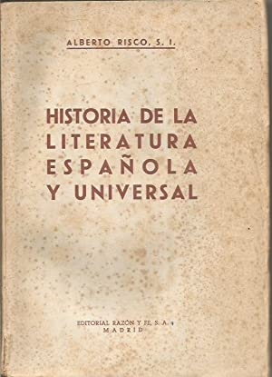 HISTORIA DE LA LITERATURA ESPAÑOLA Y UNIVERSAL: Risco,Alberto