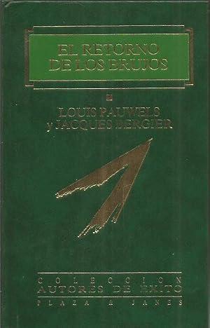 EL RETORNO DE LOS BRUJOS: Pauwels,Louis/Bergier,Jacques