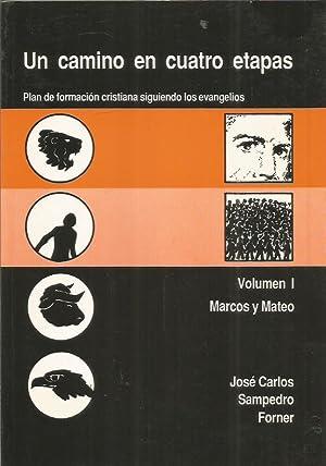 UN CAMINO EN CUATRO ETAPAS. Plan de: Sampedro Forner, José