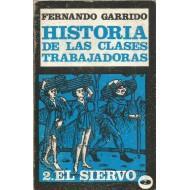 HISTORIA DE LAS CLASES TRABAJADORAS 2 EL: Garrido,Fernando