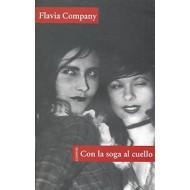 CON LA SOGA AL CUELLO: Company,Flavia