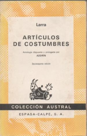 ARTÍCULOS DE COSTUMBRES: De Larra,Mariano José