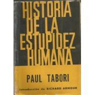 HISTORIA DE LA ESTUPIDEZ HUMANA: Tabori,Paul