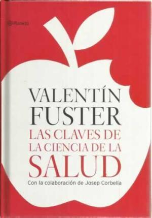 LAS CLAVES DE LA CIENCIA DE LA: Fuster,Valentín