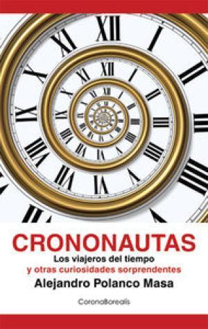 CRONONAUTAS: Polanco Masa,Alejandro