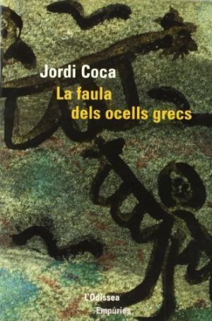 LA FAULA DELS OCELLS GRECS: Coca,Jordi