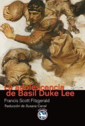 LA ADOLESCENCIA DE BASIL DUKE LEE: Fitzgerald,F.Scott