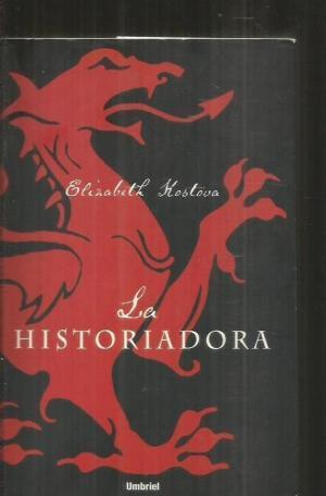 LA HISTORIADORA: Kostova,Elizabeth