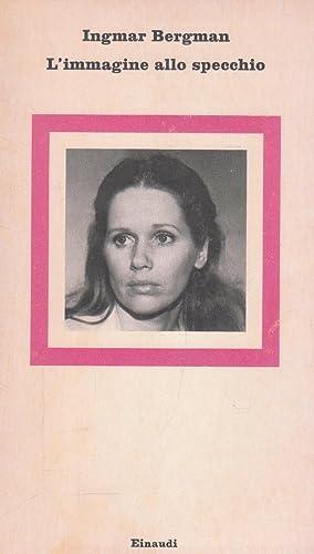 L'immagine allo specchio: Bergman Ingmar