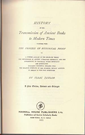 History of the transmission of ancient books to modern times togheter with the process of histori...