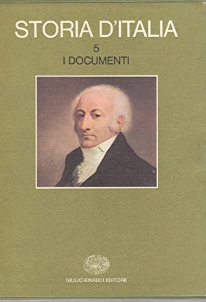 Storia d'Italia. Volume 5. I documenti