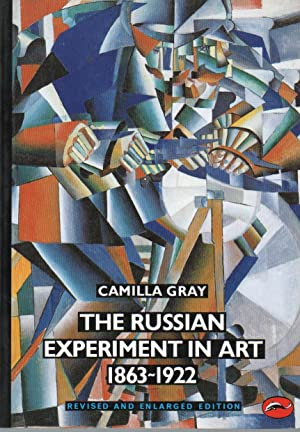 The russian experiment in art 1863 - 1922