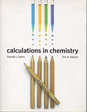 Calculation in chemistry: Dahm Donald J.