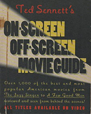 Ted Sennett's On-Screen/Off-Screen Movie Guide