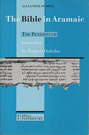 The Bible in Aramaic. Based On Old Manuscripts And Printed Texts. 1 The Pentateuch