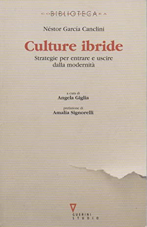 Culture ibride. Strategie per entrare e uscire dalla modernita'