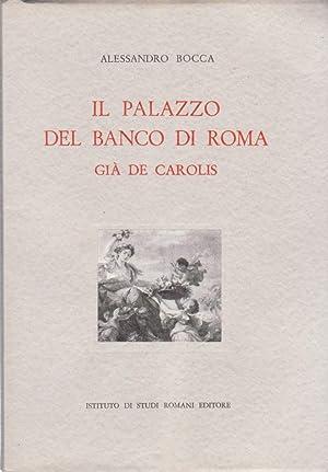 Il palazzo del Banco di Roma gia': Bocca Alessandro