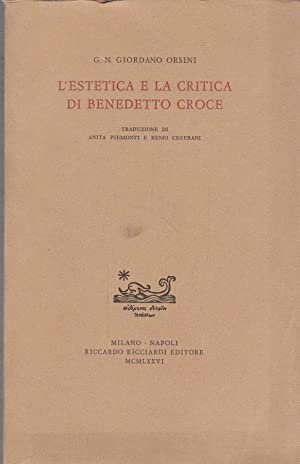 L'estetica e la critica di Benedetto Croce: Orsini Giordano G.N.